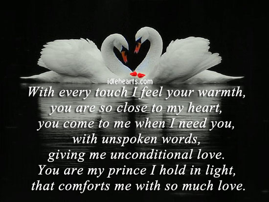With Every Touch I Feel Your Warmth….