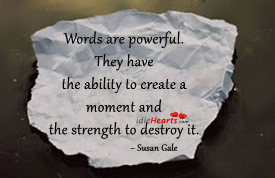 Image, Words are powerful. They have the ability to
