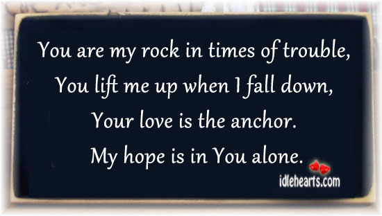 you are my rock quotes quotesgram