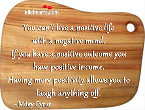 Image, You can't live a positive life with a negative mind