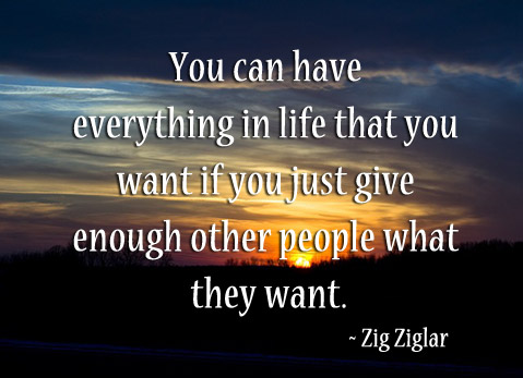 If You Just Give Enough Other People What They Want.