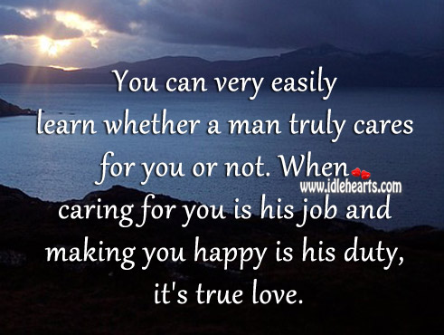 Image, True love is caring, and making the one you love happy.