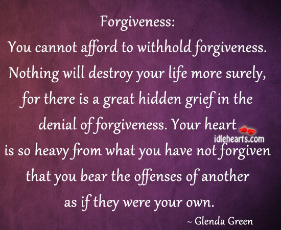 You Cannot Afford to Withhold Forgiveness