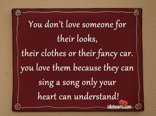You don't love someone for their looks Image