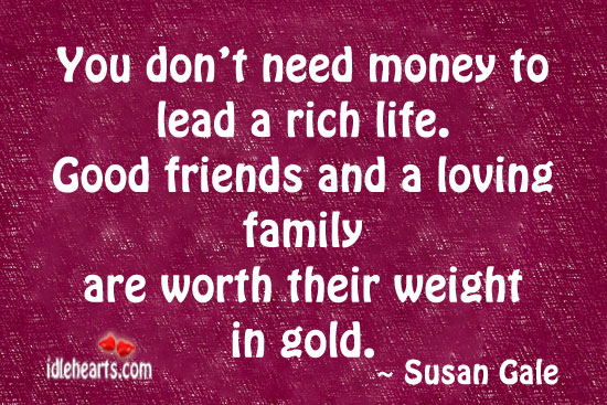 Image, You don't need money to lead a rich life