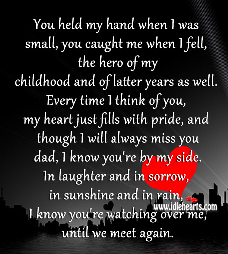 You held my hand when I was small, you caught me when I fell, the hero of my life. Heart Touching Love Quotes Image