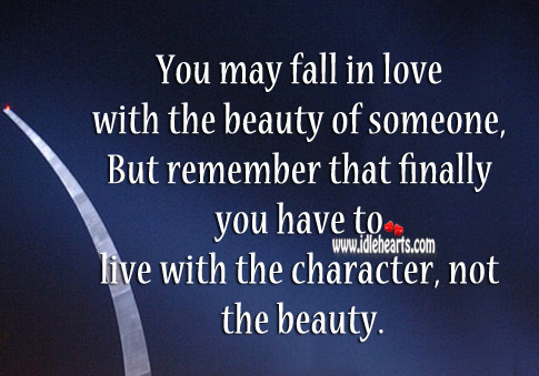 You may fall in love with the beauty of someone Image