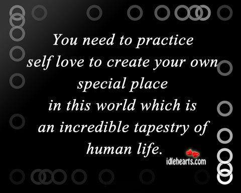 You Need To Practice Self Love To Create Your….