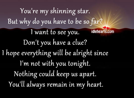 You're My Shinning Star. But Why Do You Have…