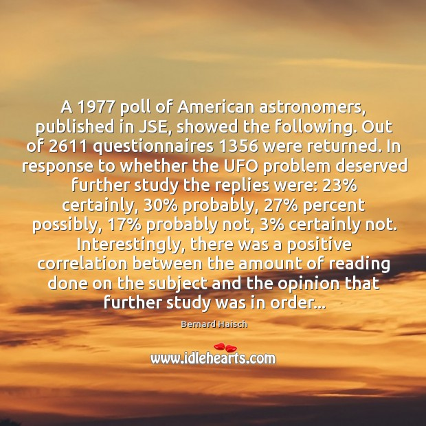 Image, A 1977 poll of American astronomers, published in JSE, showed the following. Out