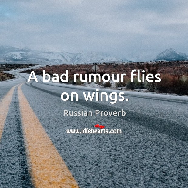 Image, A bad rumour flies on wings.