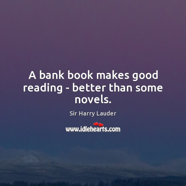 A bank book makes good reading – better than some novels. Image