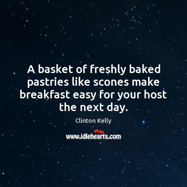 A basket of freshly baked pastries like scones make breakfast easy for Image