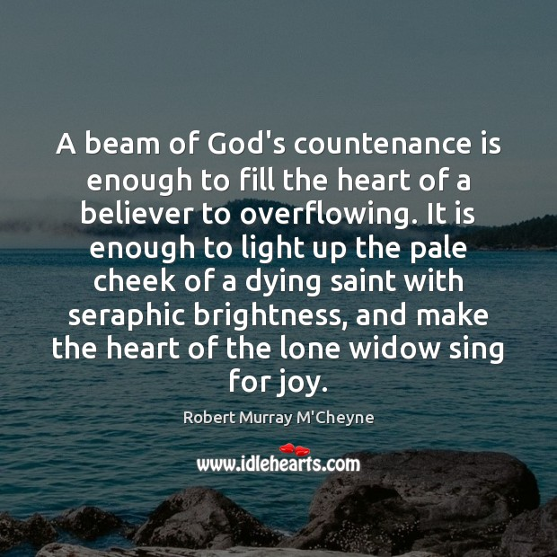 Image, A beam of God's countenance is enough to fill the heart of