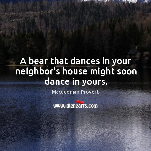Image, A bear that dances in your neighbor's house might soon dance in yours.