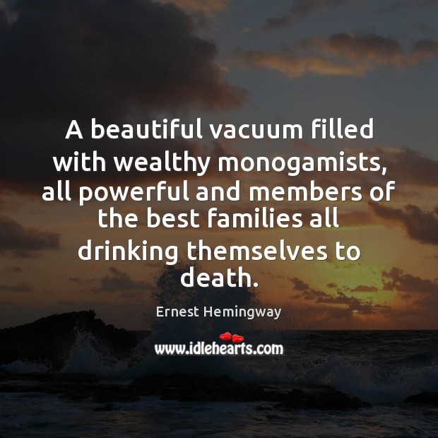 Image, A beautiful vacuum filled with wealthy monogamists, all powerful and members of