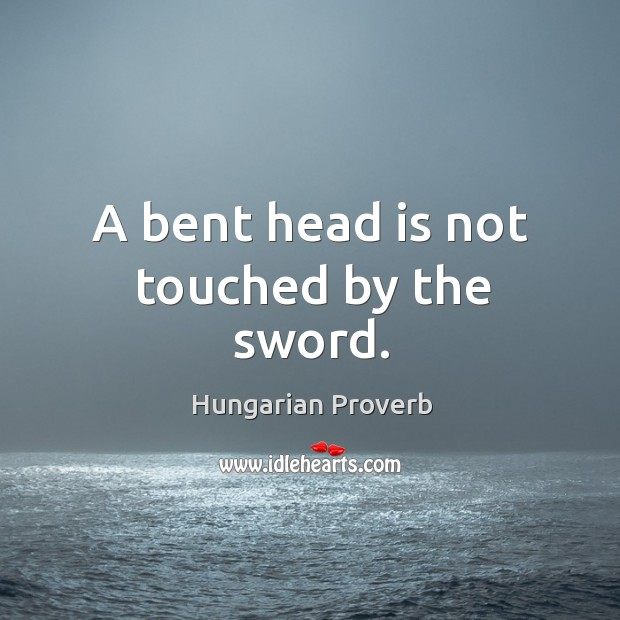 A bent head is not touched by the sword. Image