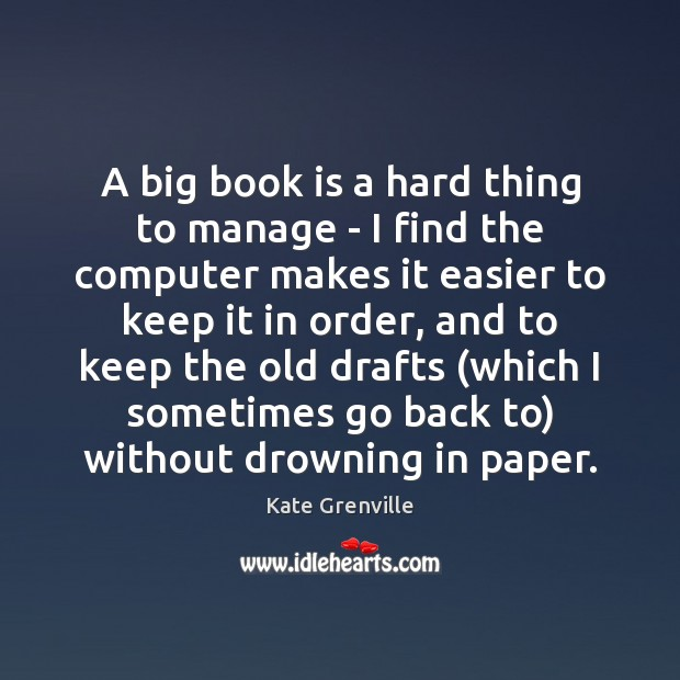 Image, A big book is a hard thing to manage – I find