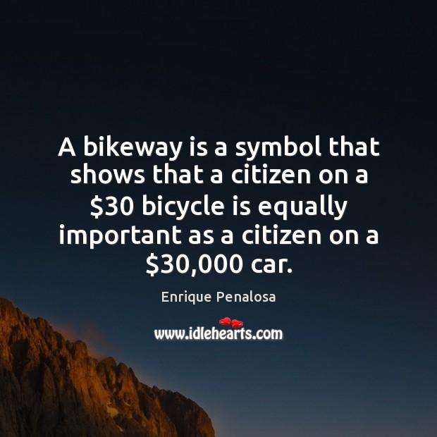A bikeway is a symbol that shows that a citizen on a $30 Image