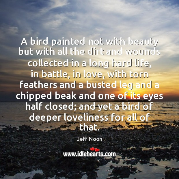 Image, A bird painted not with beauty but with all the dirt and