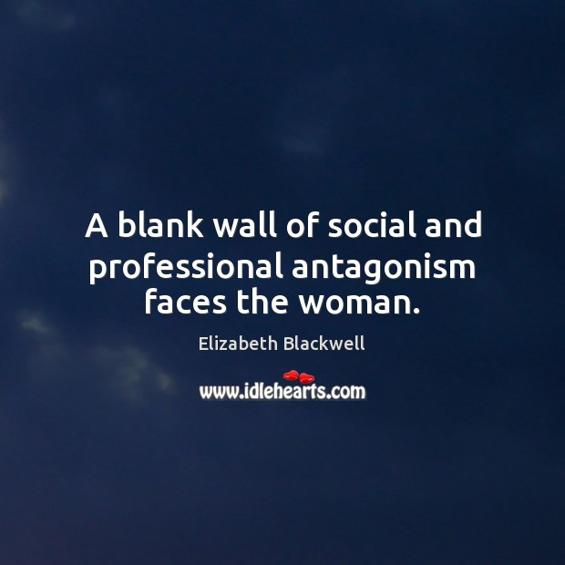 A blank wall of social and professional antagonism faces the woman. Image