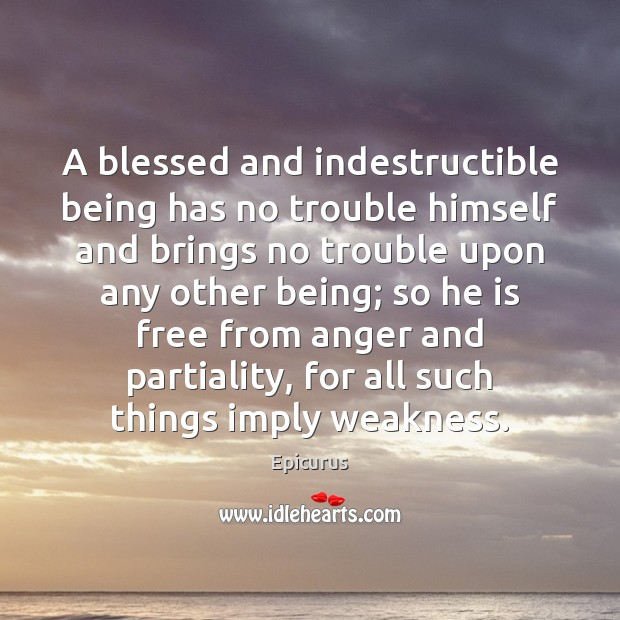 Image, A blessed and indestructible being has no trouble himself and brings no