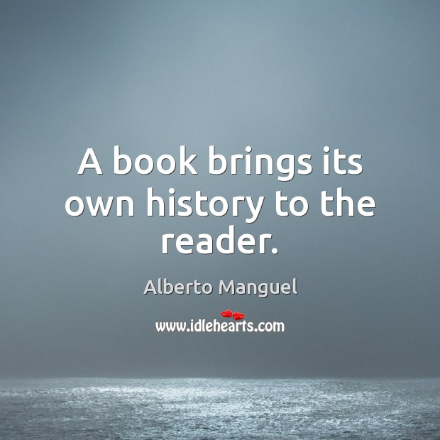 Image, A book brings its own history to the reader.