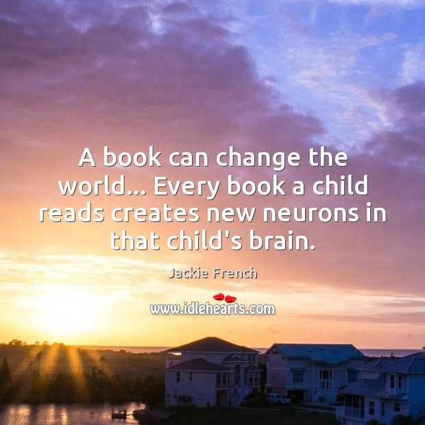 A book can change the world… Every book a child reads creates Image