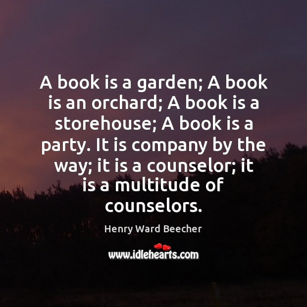 Image, A book is a garden; A book is an orchard; A book