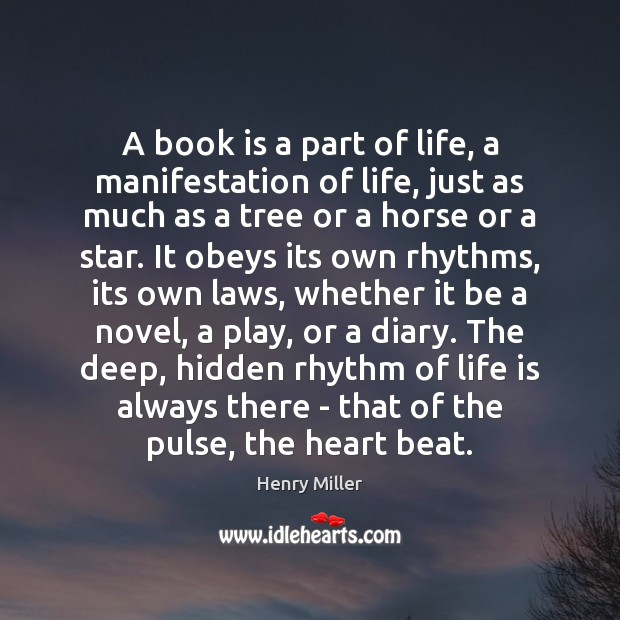 A book is a part of life, a manifestation of life, just Image