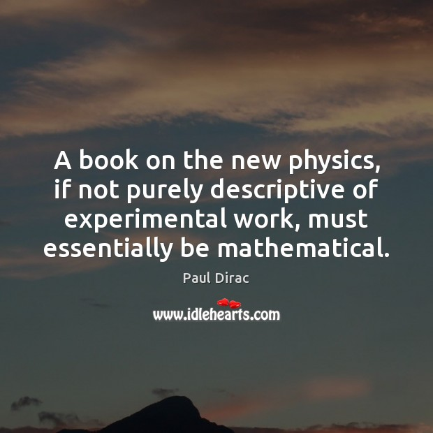 Image, A book on the new physics, if not purely descriptive of experimental