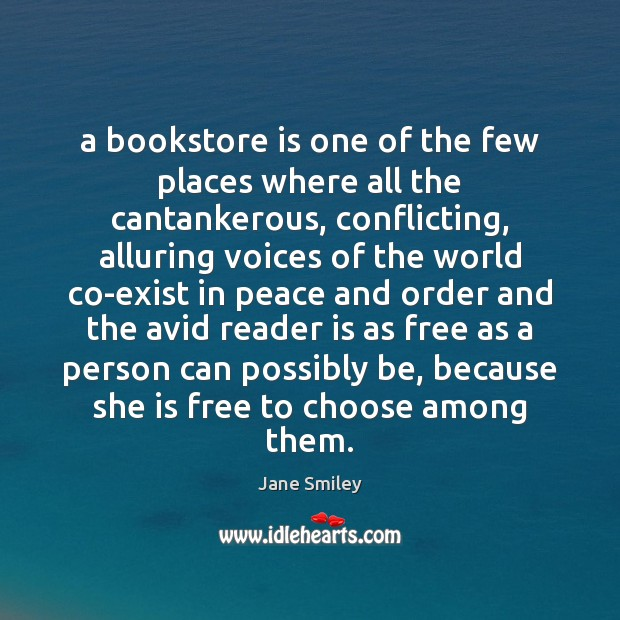 A bookstore is one of the few places where all the cantankerous, Image