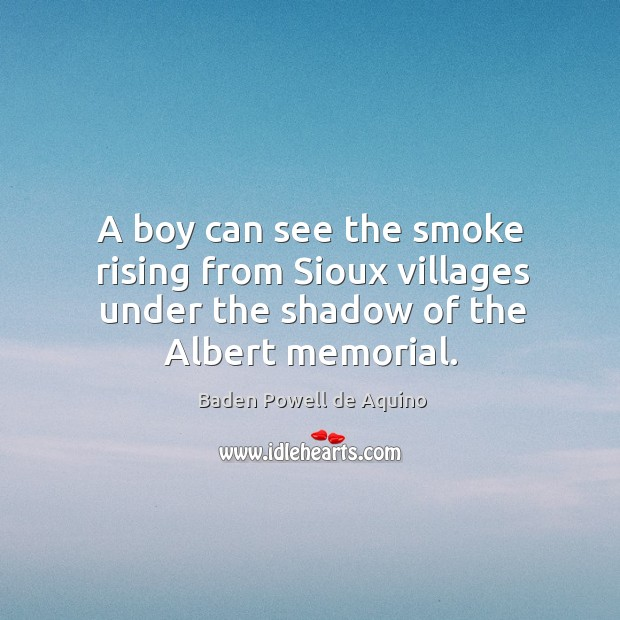 A boy can see the smoke rising from Sioux villages under the Image