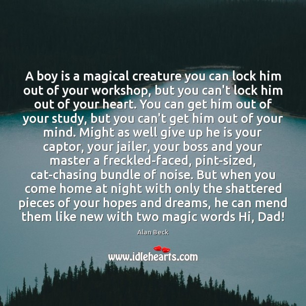 Image, A boy is a magical creature you can lock him out of