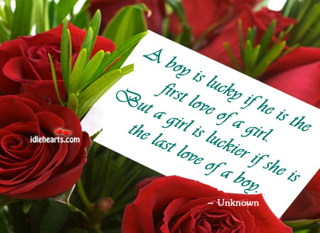 A Boy Is Lucky If He Is The First Love Of A…