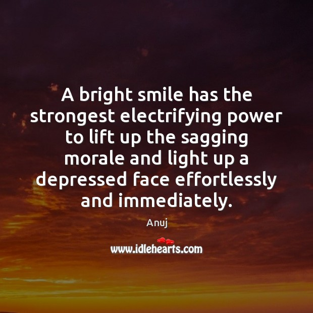 A bright smile has the strongest electrifying power to lift up the Image