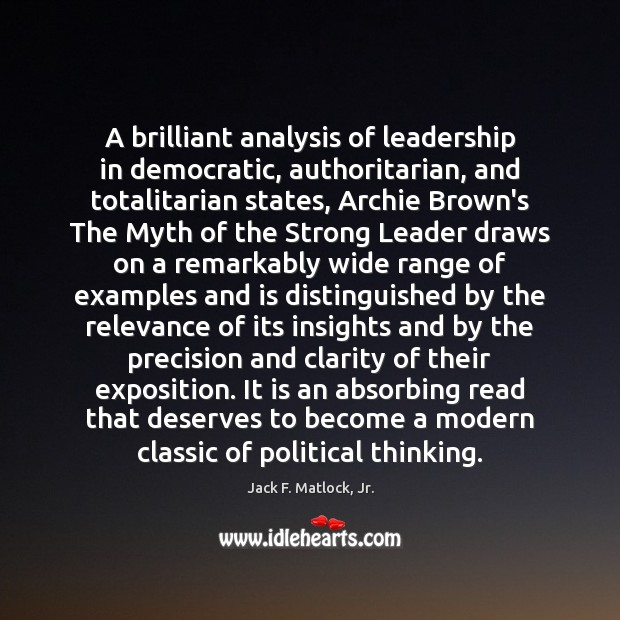 Image, A brilliant analysis of leadership in democratic, authoritarian, and totalitarian states, Archie