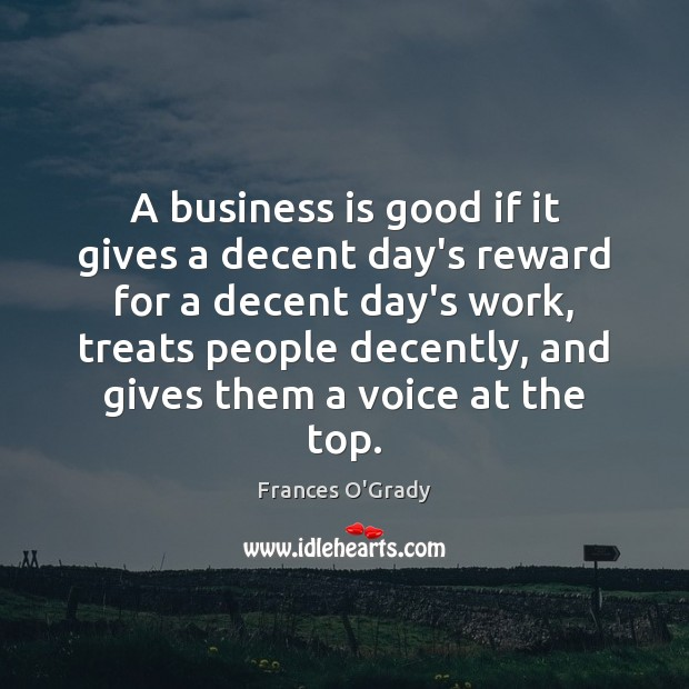 A business is good if it gives a decent day's reward for Image