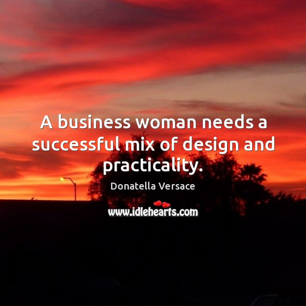 Image, A business woman needs a successful mix of design and practicality.