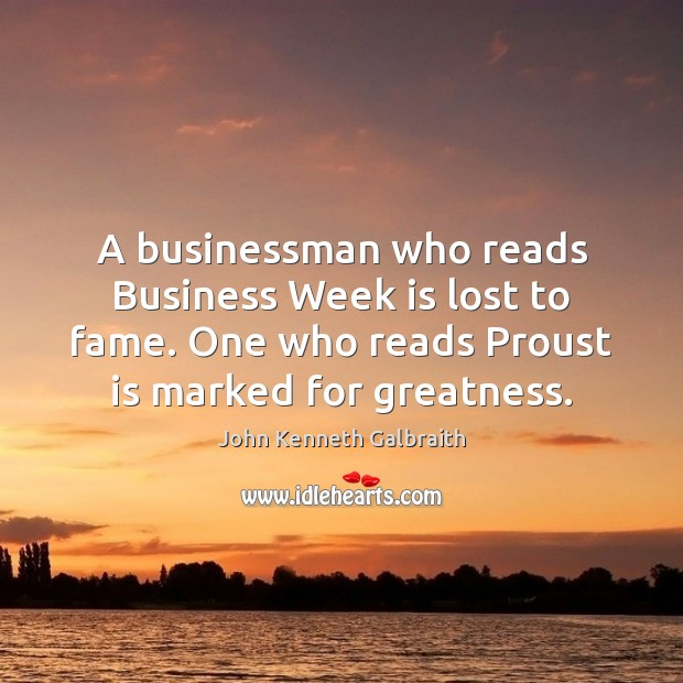 Image, A businessman who reads Business Week is lost to fame. One who