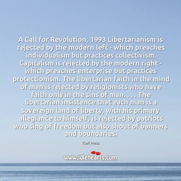 A Call for Revolution, 1993 Libertarianism is rejected by the modern left – Image
