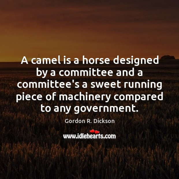 A camel is a horse designed by a committee and a committee's Image