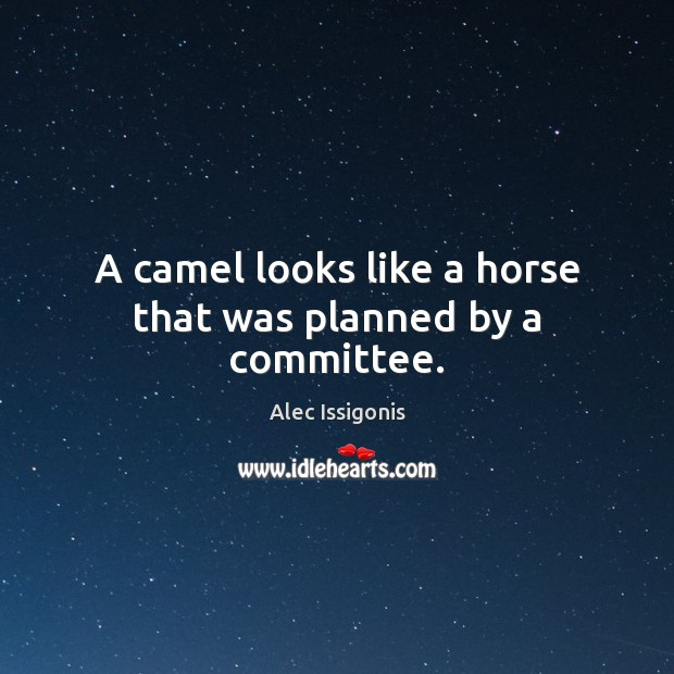 Image, A camel looks like a horse that was planned by a committee.