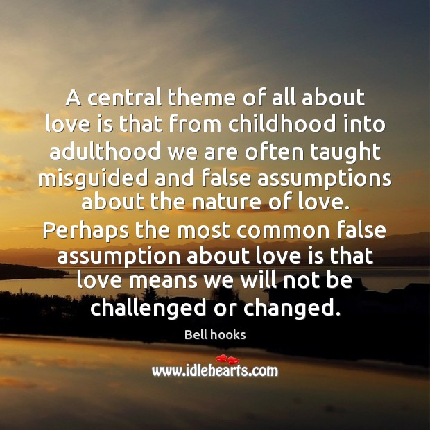Image, A central theme of all about love is that from childhood into