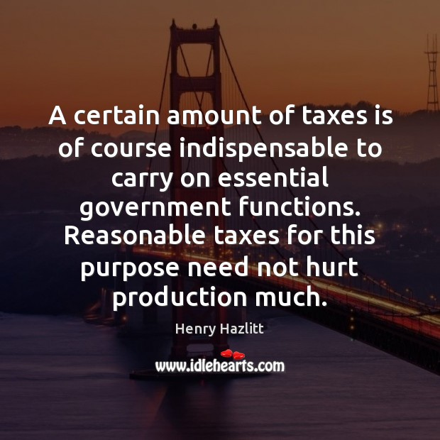 Image, A certain amount of taxes is of course indispensable to carry on