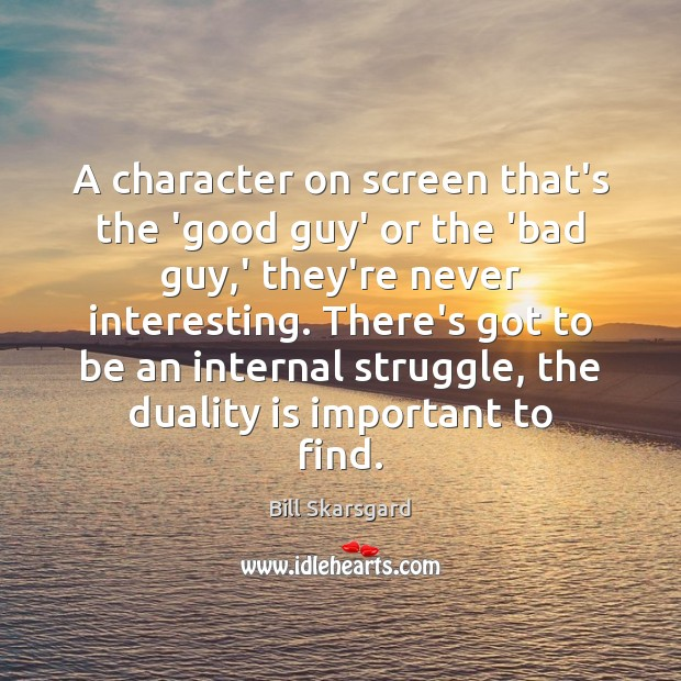 Image, A character on screen that's the 'good guy' or the 'bad guy,