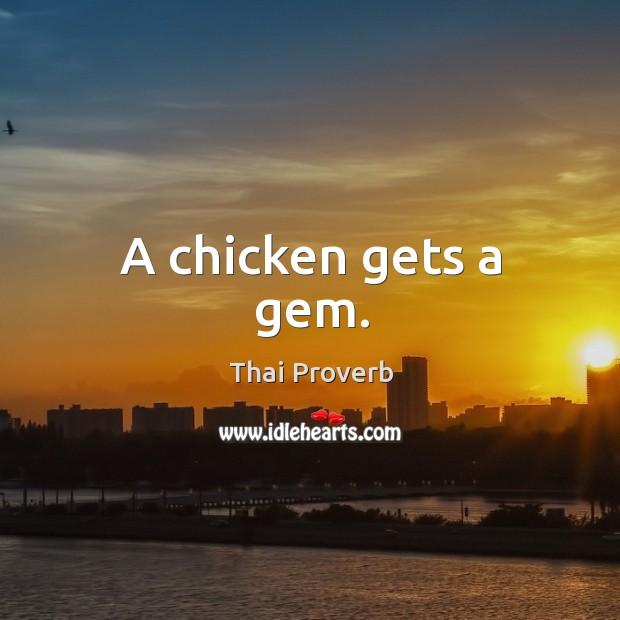 A chicken gets a gem. Thai Proverbs Image