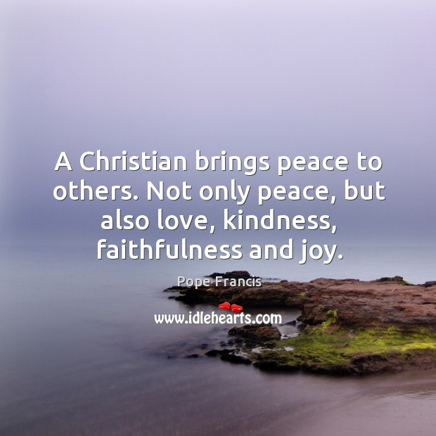 Image, A Christian brings peace to others. Not only peace, but also love,