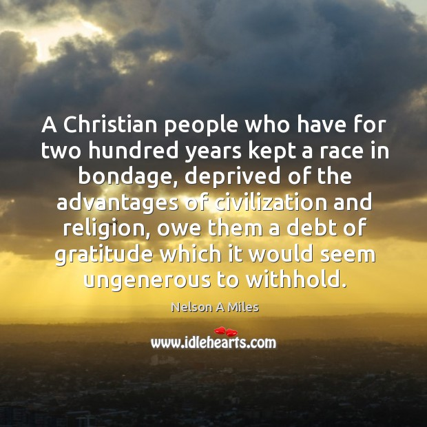 A christian people who have for two hundred years kept a race in bondage Image