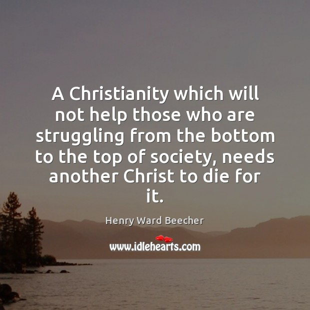 Image, A Christianity which will not help those who are struggling from the